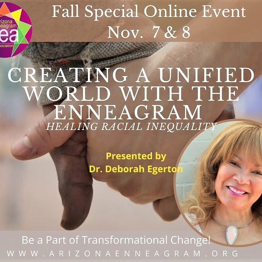 Arizona Enneagram Association: Creating a Unified World with the Enneagram (tickets available at external link below)