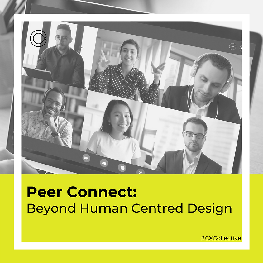 Peer Connect: Beyond Human Centred Design