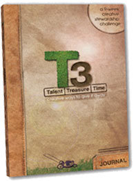 T3 Journal - Talen, Treasure, Time