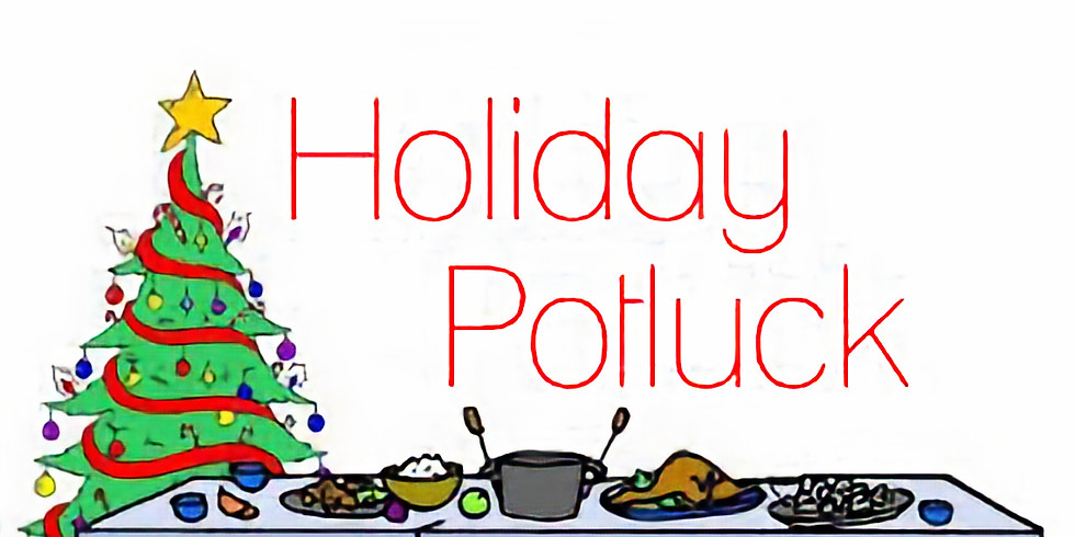 Upcoming Holiday Potluck Party - Please RSVP!