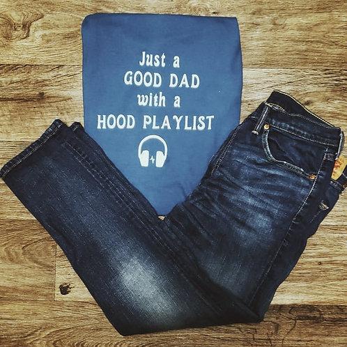 Good Dad, Hood Playlist