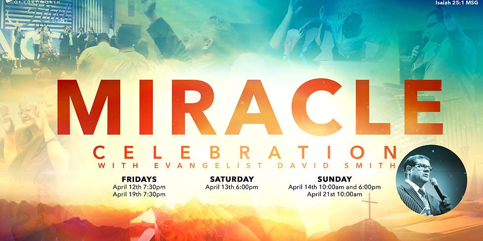 Miracle Celebration with Evangelist David Smith