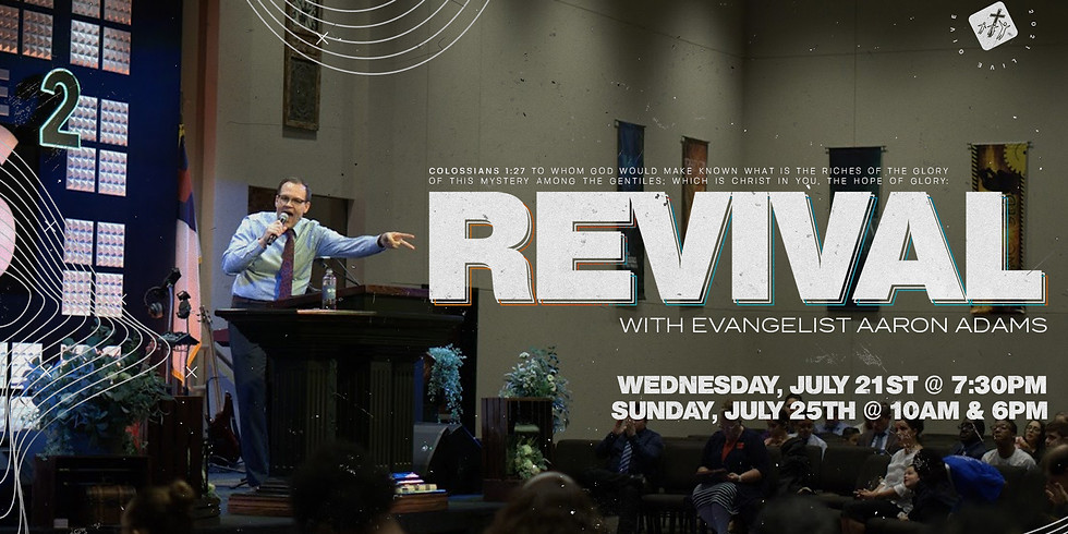 Revival with Evangelist Aaron Adams