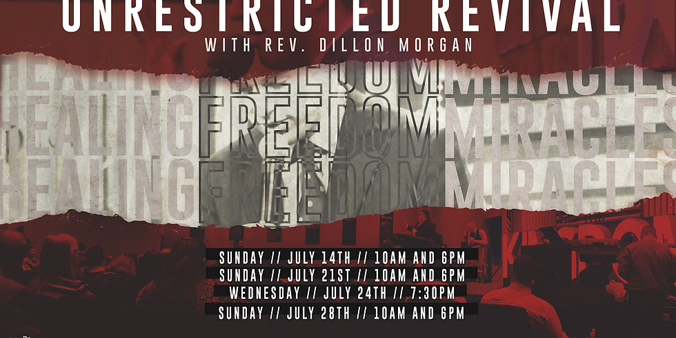 Unrestricted Revival with Rev. Dillon Morgan