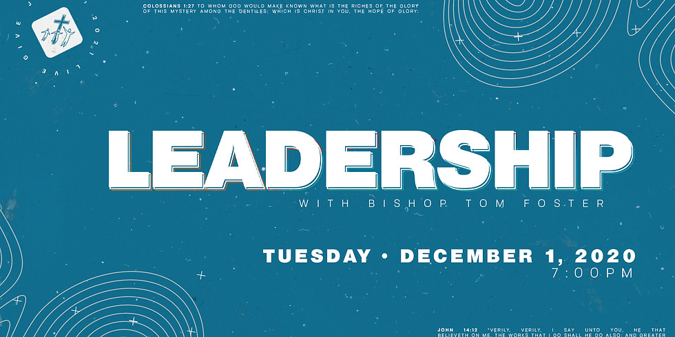 Leadership with Bishop Tom Foster