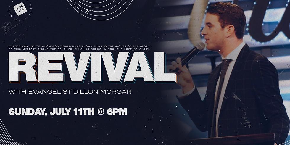 Revival with Evangelist Dillon Morgan