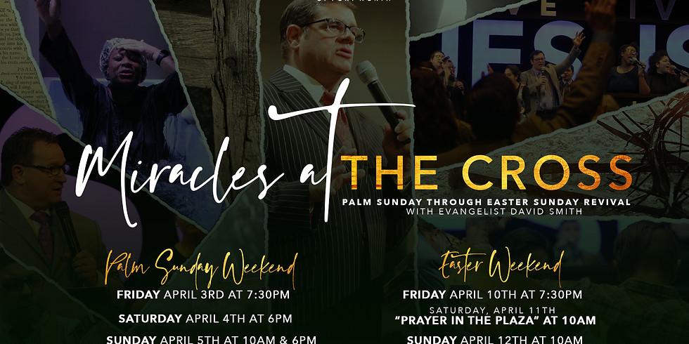 """Miracles At The Cross"""