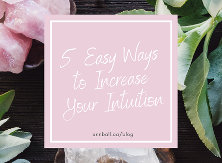 5 Easy Ways to Increase your Intuition