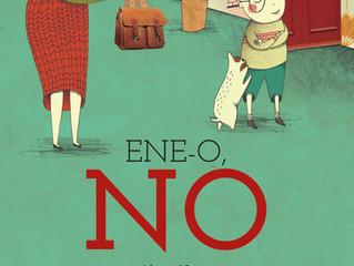 """Próximamente: """"ENE-O, NO"""""""