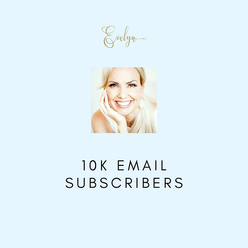 10K Email Subscribers