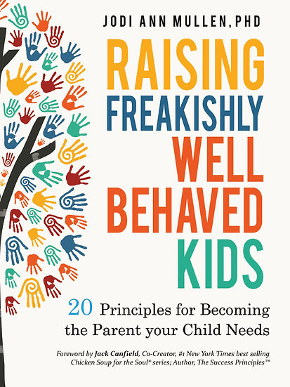 AUDIOBOOK - Raising Freakishly Well-Behaved Kids: 20 Parenting Principles