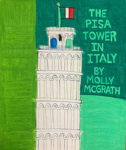 """""""The Not-Yet-Leaning Tower of Pisa"""" by Molly McGrath"""
