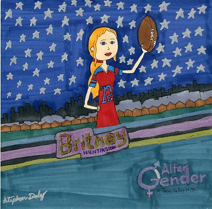"""Britney' by Stephon Doby"