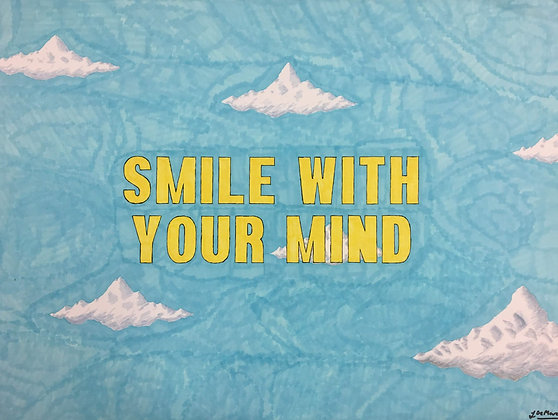 """Smile With Your Mind"" by Louis DeMarco"