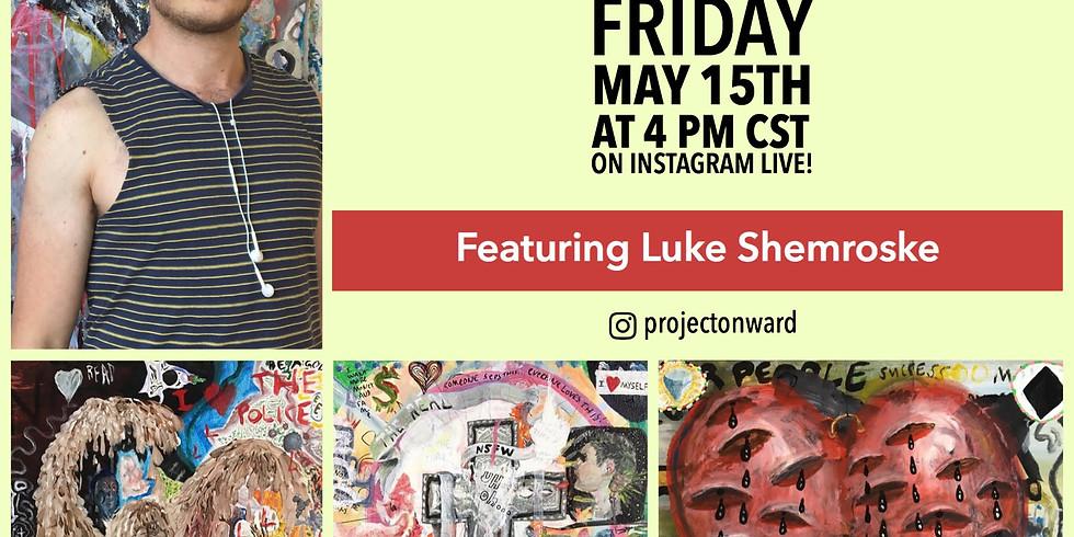 Artists at Home: Luke Shemroske