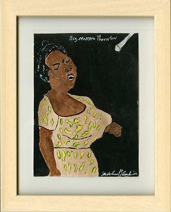 """Big Momma Thornton"" by Michael Hopkins"