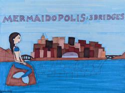 """Mermaidopolis and 3 Bridges"" by Stephon Doby"