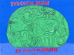 """Coral Brain"" by Molly McGrath"