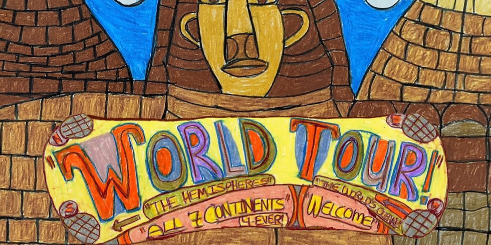 WORLD TOUR - Third Friday Exhibit!