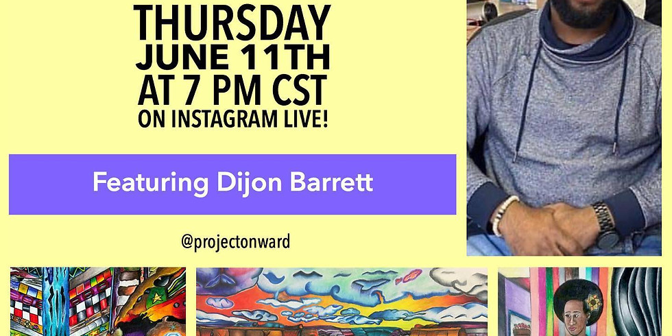 Artists at Home: Dijon Barrett