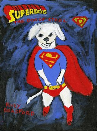 """""""Superdog"""" by Ruby Bradford"""