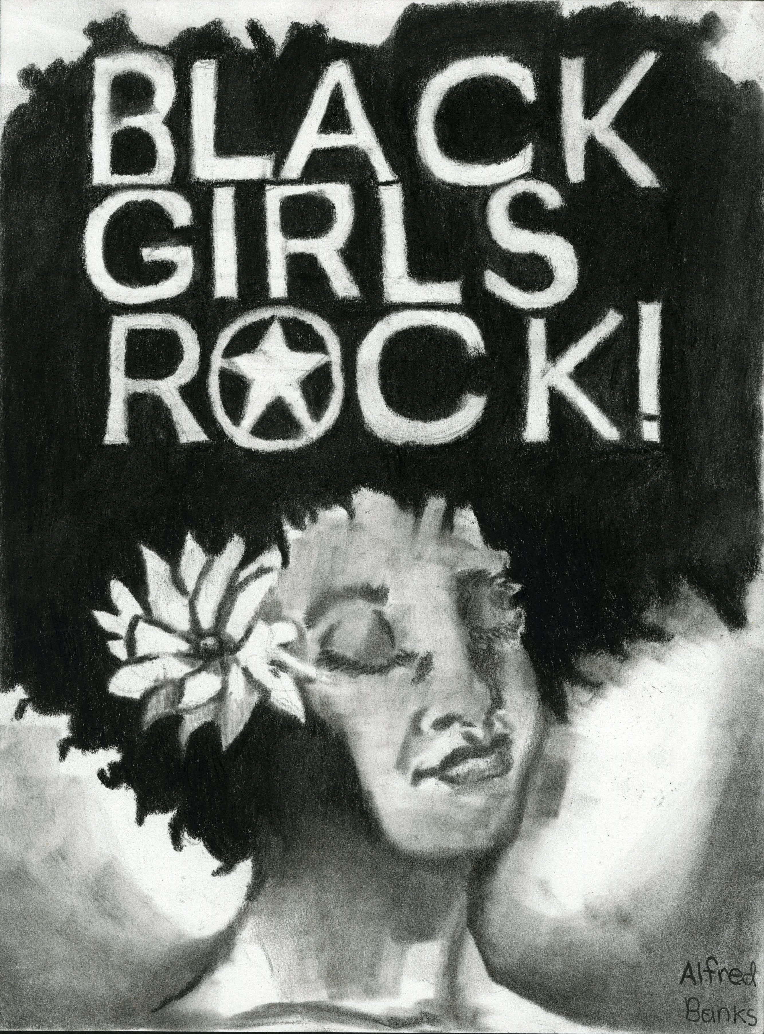 """Black Girls Rock"" by Alfred Banks"