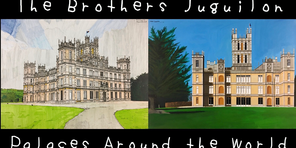 The Brothers Juguilon: Palaces Around the World