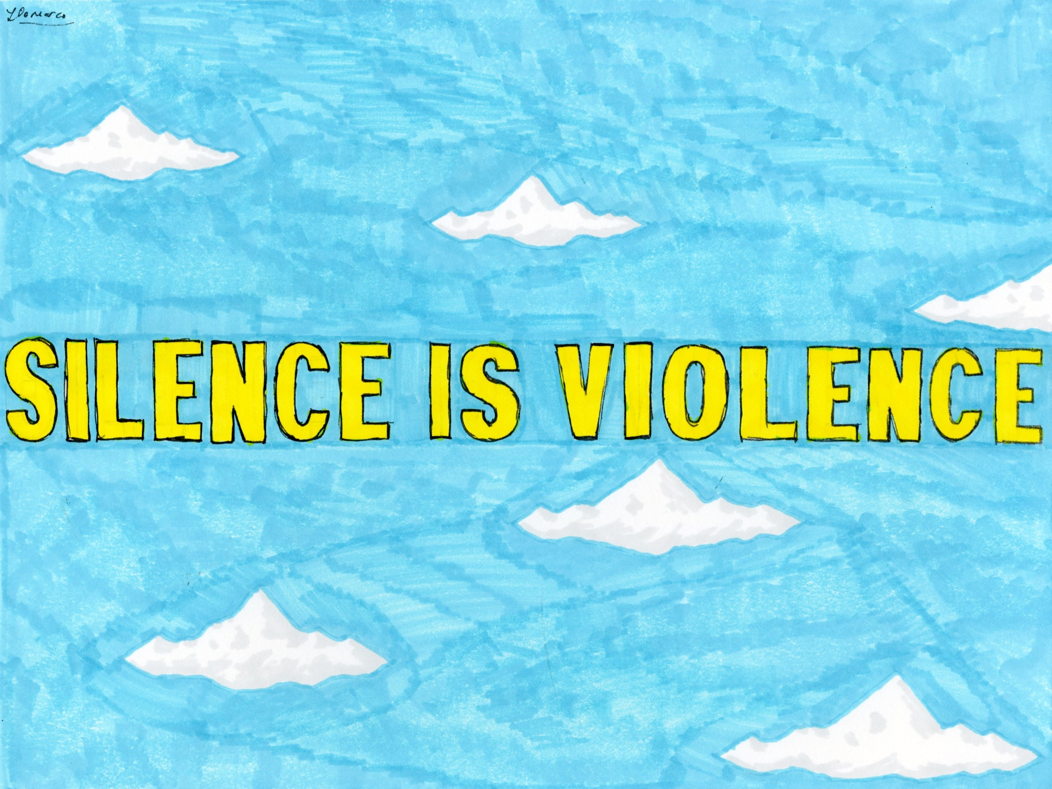 """Silence is Violence"" by Louis DeMarco"