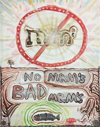"""""""No M&M's"""" by Luke Shemroske"""
