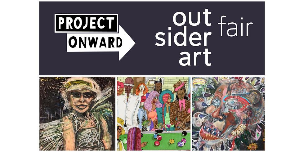 Project Onward at The Outsider Art Fair NYC