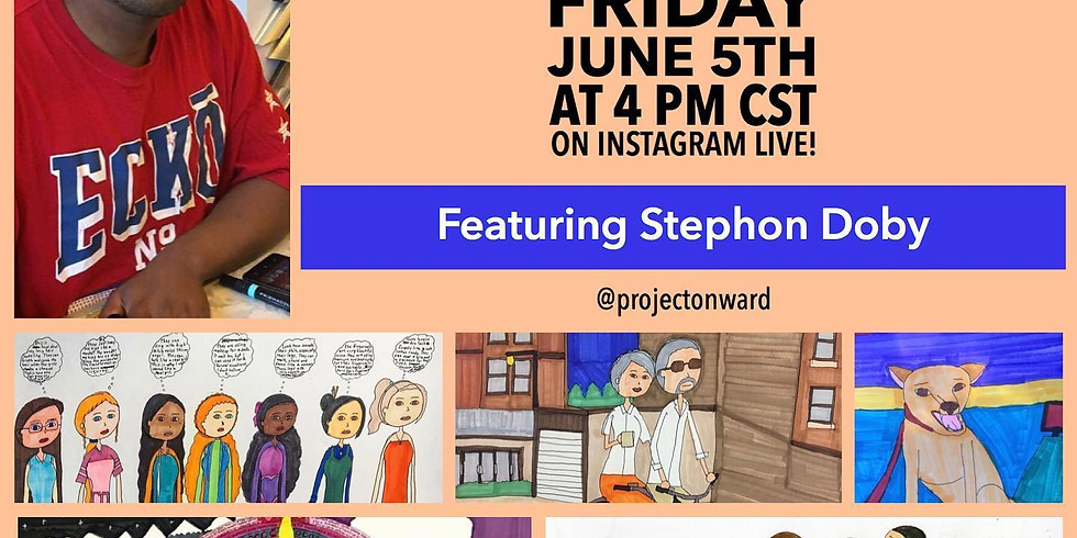 Artists at Home: Stephon Doby
