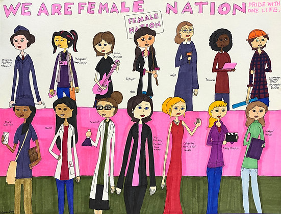 """""""We Are Female Nation"""" by Stephon Doby"""