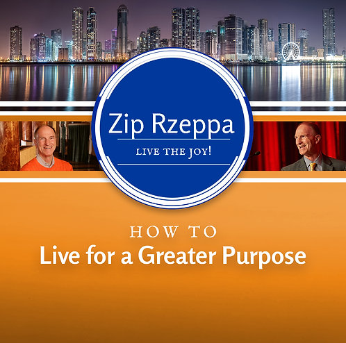 How to Live for a Greater Purpose (Download)