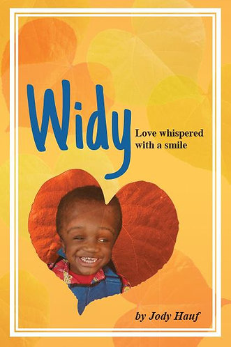 Widy: Love Whispered With a Smile - Jody Hauf