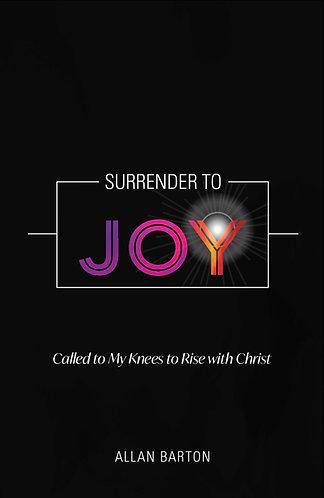 Surrender to Joy