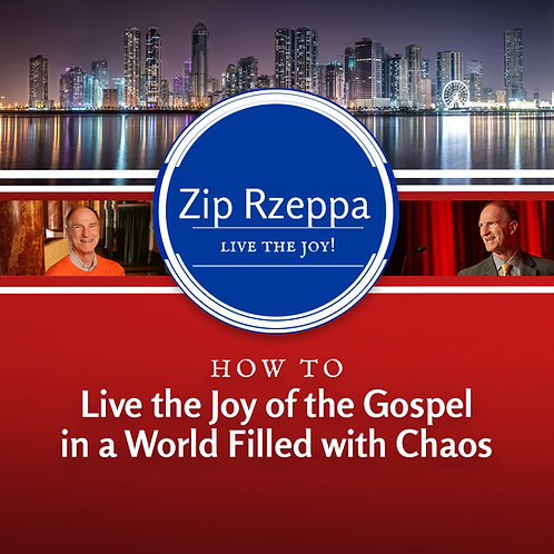 How to Live the Joy of the Gospel in a World Filled with Chaos (Disc)