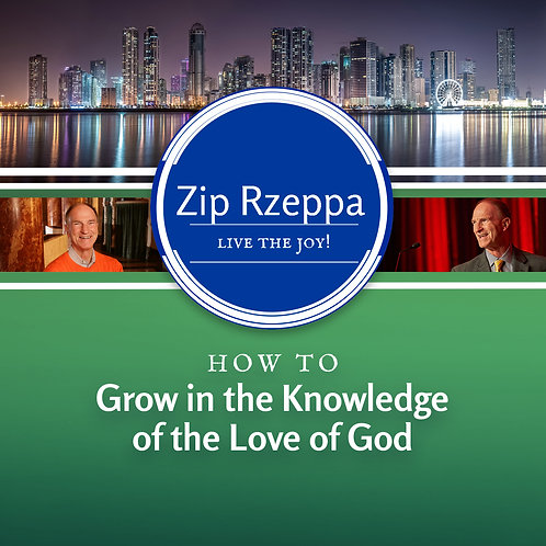 How to Grow in the Knowledge of the Love of God (Download)