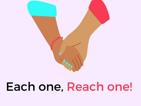 Each one, Reach one!