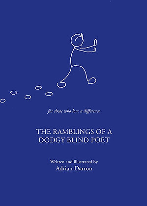 Ramblings of a Dodgy Blind Poet
