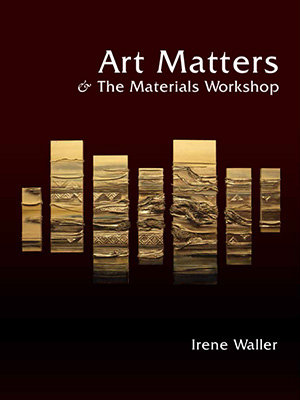 Art Matters and the Materials Workshop