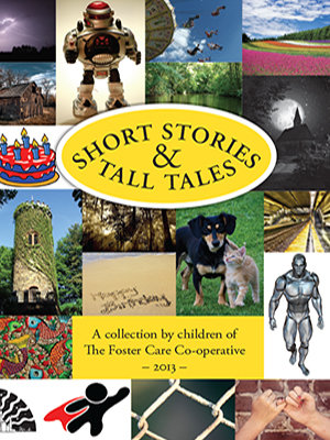 Short Stories and Tall Tales; volume one