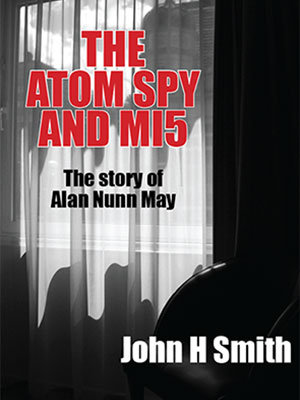 The Atom Spy and MI5
