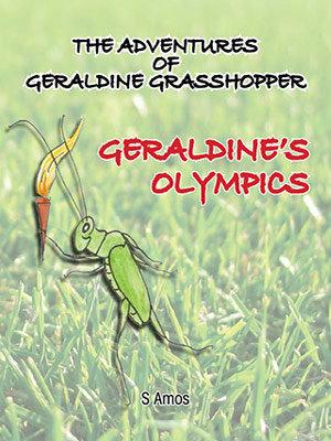 The Adventures of Geraldine Grasshopper