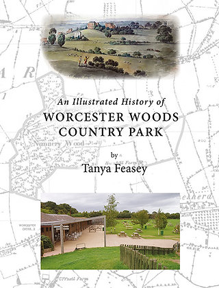 An Illustrated History of Worcester Woods Country Park