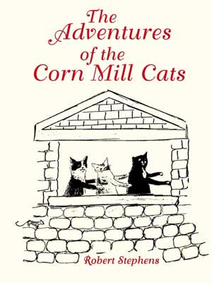 The Adventures of the Corn Mill Cats