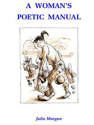 A Woman's Poetic Manual