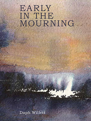 Early in the Mourning
