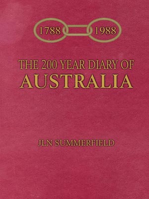 The 200 Year Diary of Australia