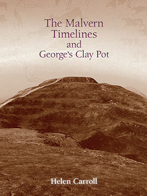 The Malvern Timelines and George's Clay Pot