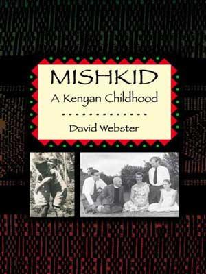 Mishkid: A Kenyan Childhood